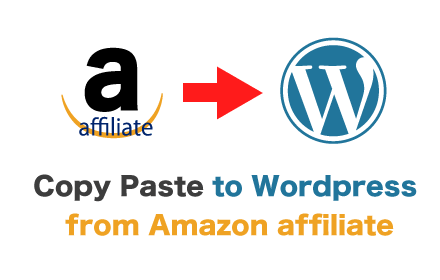 Copy Paste to WordPress from Amazon affiliate